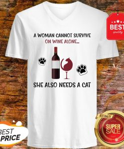 A Woman Cannot Survive On Wine Alone She Also Needs A Cat V-Neck