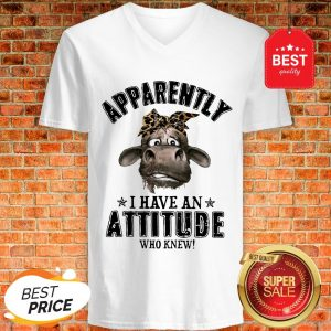 Apparently I Have An Attitude Who Knew Cow With Bandana Version V-Neck