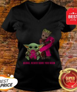 Baby Yoda And Baby Groot Alone Never Have You Been Breast Cancer Awareness V-Neck