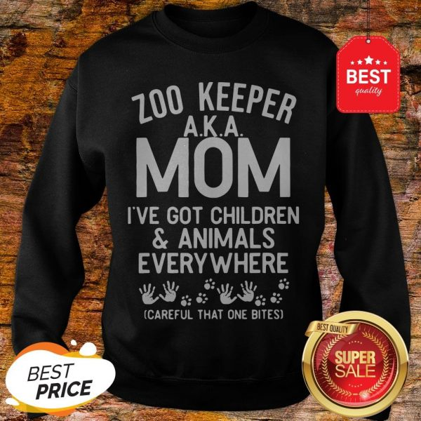 Badass Version Zoo Keeper Aka Mom I've Got Children And Animals Everywhere Sweatshirt
