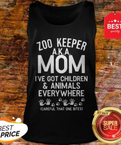 Badass Version Zoo Keeper Aka Mom I've Got Children And Animals Everywhere Tank Top