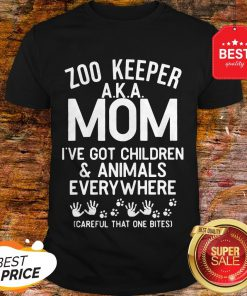 Badass Version Zoo Keeper Aka Mom I've Got Children And Animals Everywhere Shirt