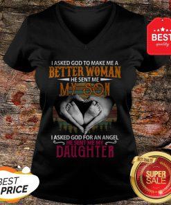 Good I Asked God To Make Me A Better Woman He Sent Me My Son Vintage V-Neck