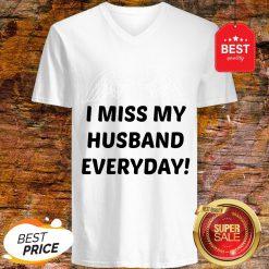 I Miss My Husband Everyday V-Neck