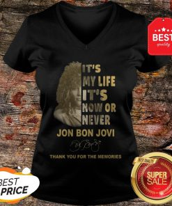 It's My Life It's Now Or Never Jon Bon Jovi Signature Thank You For The Memories V-Neck