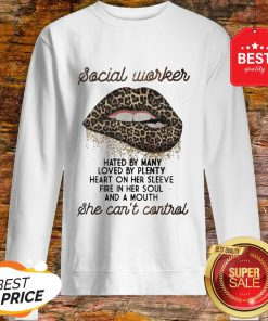 Leopard Lips Social Worker Hated By Many Loved By Plenty Heart Sweatshirt