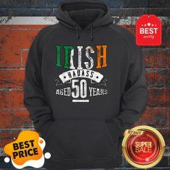Nice 50th Irish Birthday Gifts St Patricks Day Hoodie