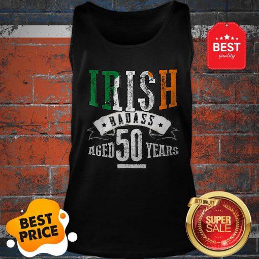 Nice 50th Irish Birthday Gifts St Patricks Day Tank Top