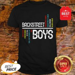 Nice Backstreet Boys DNA In A World Like This Is Us Unbreakable Never Gone Shirt