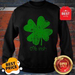 Official 0% Irish St Patricks Day Funny Men Women Sweatshirt