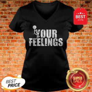 Official Fuck Your Feelings V-Neck