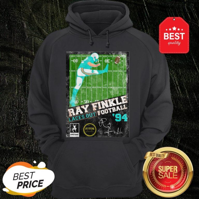 Official Ray Finkle Laces Out Football Signature Hoodie