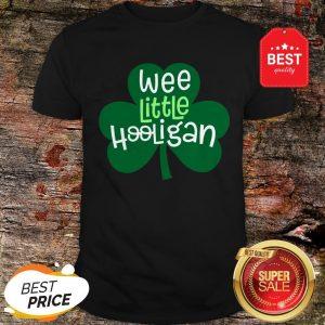 Official Wee Little Hooligan T-Shirt Saint Patrick Day Gift Shirt T-Shirt