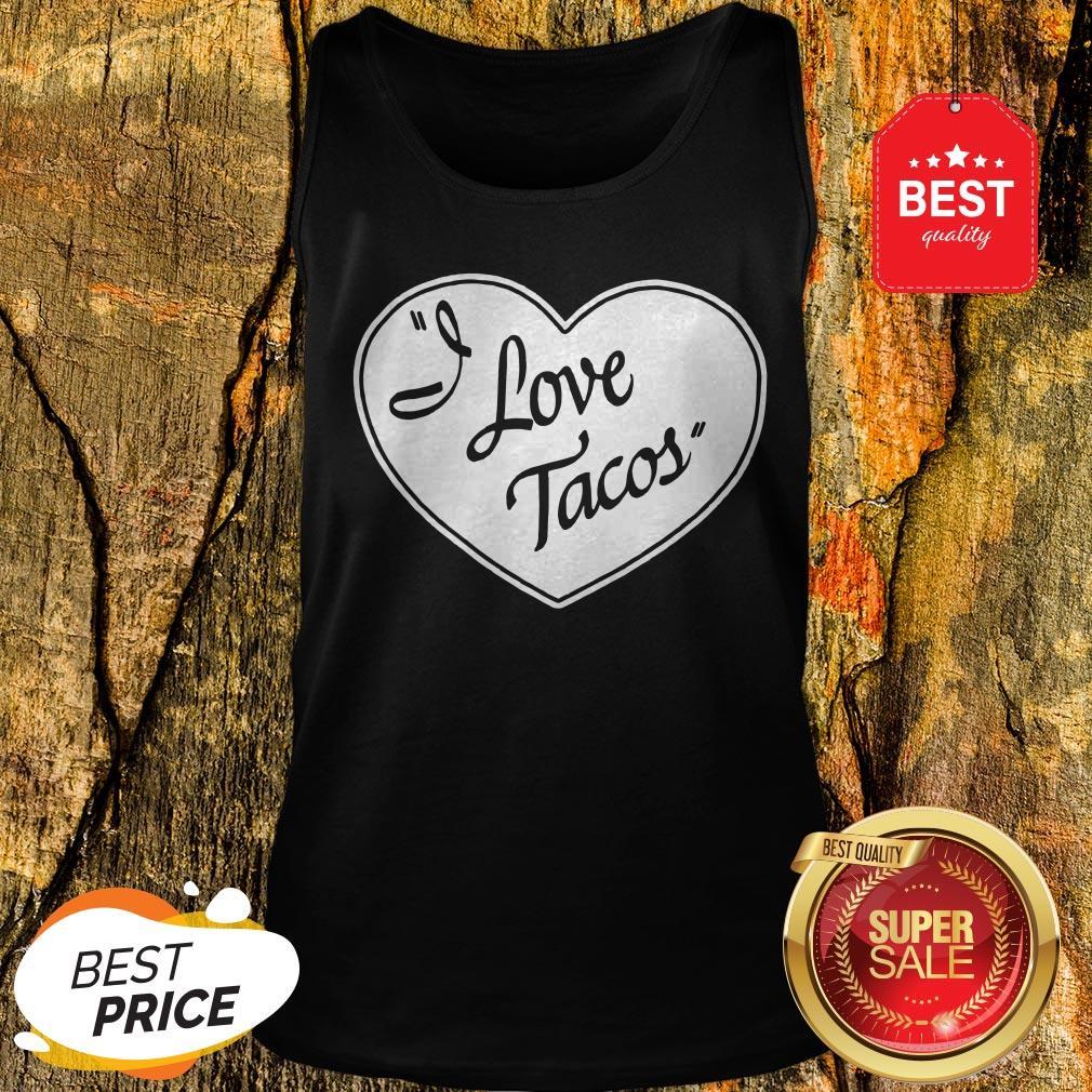 Official Women's I Love Tacos Tee By Aesop Originals Tank Top