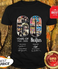 Pretty 60 Years Of The Beatles 1960 2020 Signatures Autographed Shirt