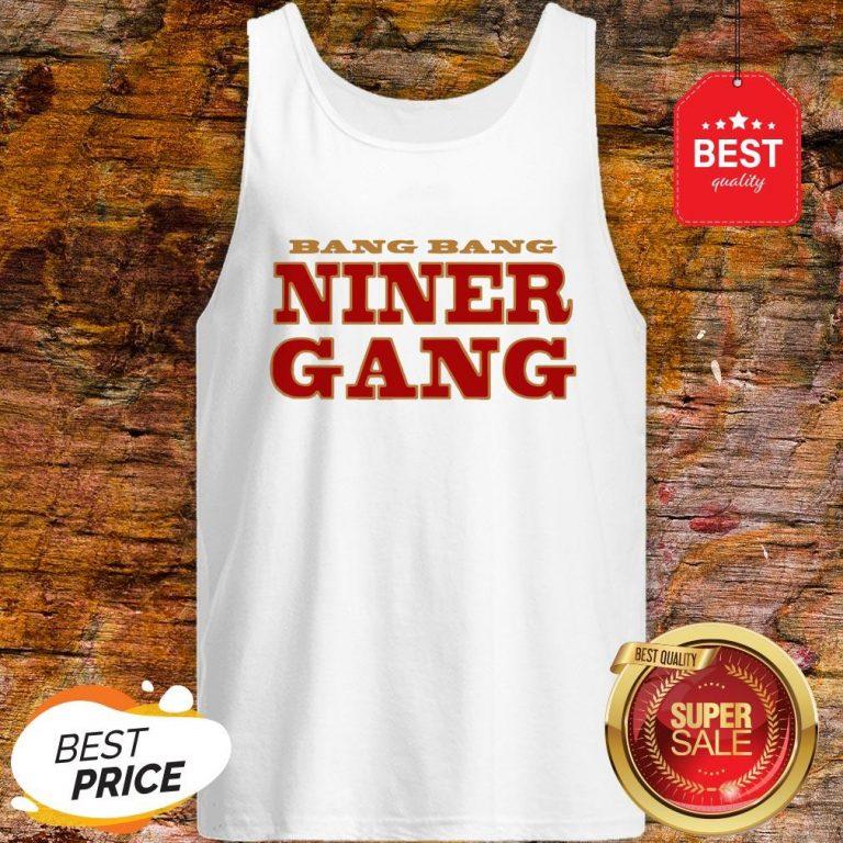 San Francisco 49ers Bang Bang Niner Gang Tank Top