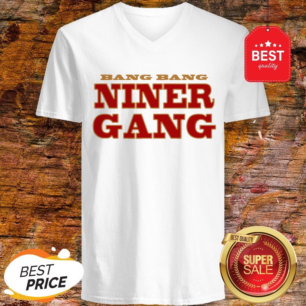 San Francisco 49ers Bang Bang Niner Gang V-Neck
