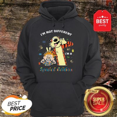 Autism Awareness I'm Not Different Special Edition Calvin Hobbes Hoodie