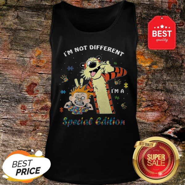 Autism Awareness I'm Not Different Special Edition Calvin Hobbes Tank Top