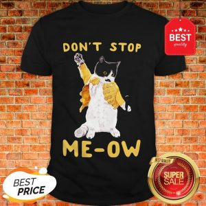 Freddie Meowrcury Don't Stop Meow Shirt