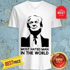 Good Donald Trump Is Hated Man In The World V-Neck