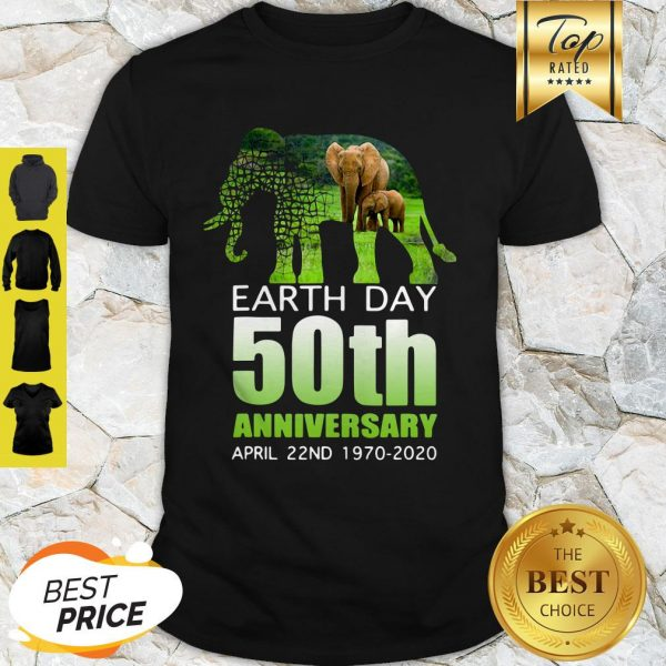 Good Elephant Earth Day 50 April 22nd 1970 2020 Shirt