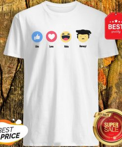 Good Emoji Like Love Haha Heresy Shirt