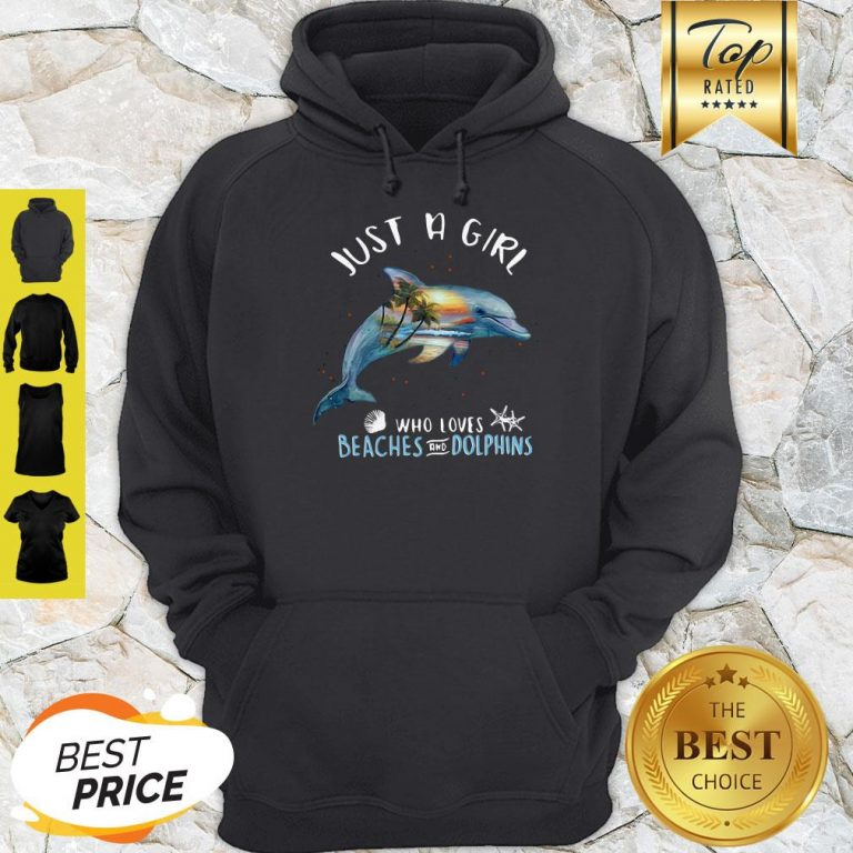 Good Just A Girl Who Loves Beaches And Dolphins Fish Hoodie