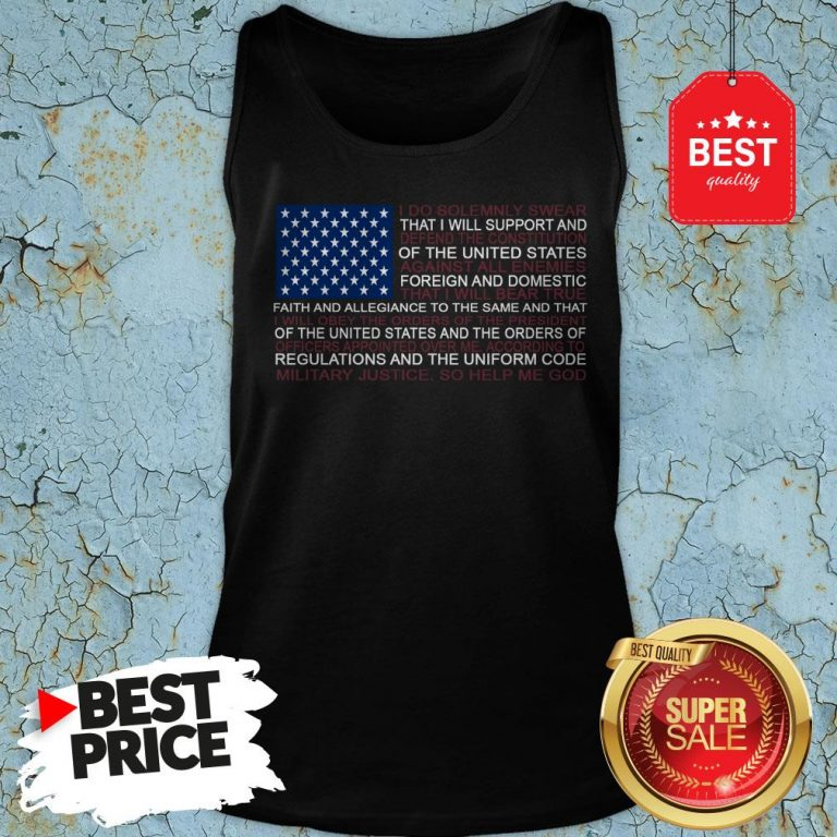 Good Oath Of Enlistment Flag American Flag Obey Tank Top