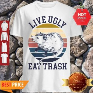 Good Opossum Live Ugly Eat Trash Vintage Shirt