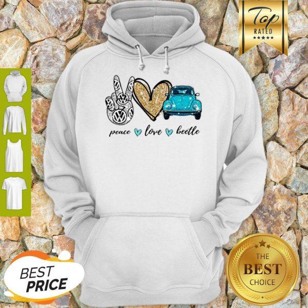 Good Peace Love Beetle Hoodie