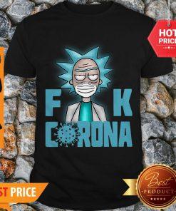 Good Rick Sanchez Mask Fuck Corona Shirt