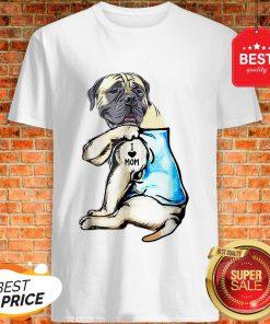 Good Top English Mastiff I Love Mom Funny English Mastiff Tattooed Shirt