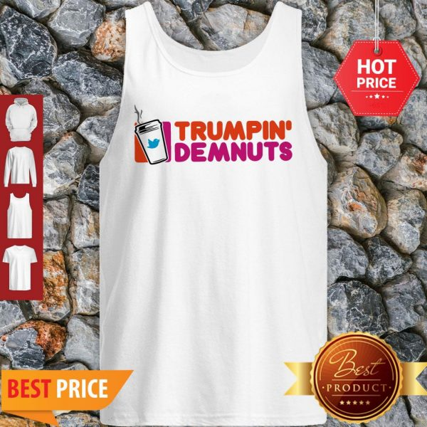 Good Trumpin' Demnuts Tank Top