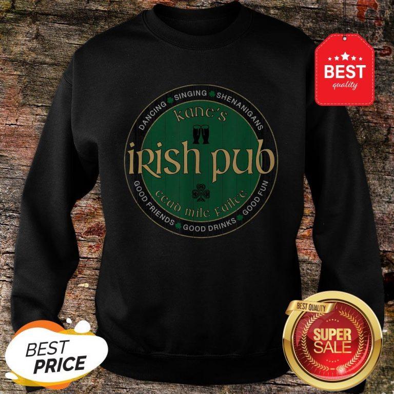 Kane's Irish Pub St. Patrick's Day Party T-Sweatshirt