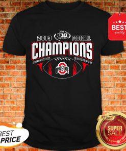 Nice 2019 Football Champions Ohio State Buckeyes Shirt