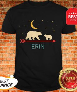 Nice Awesome Erin Name Gift Personalized Mama Bear With 1 Cub Shirt