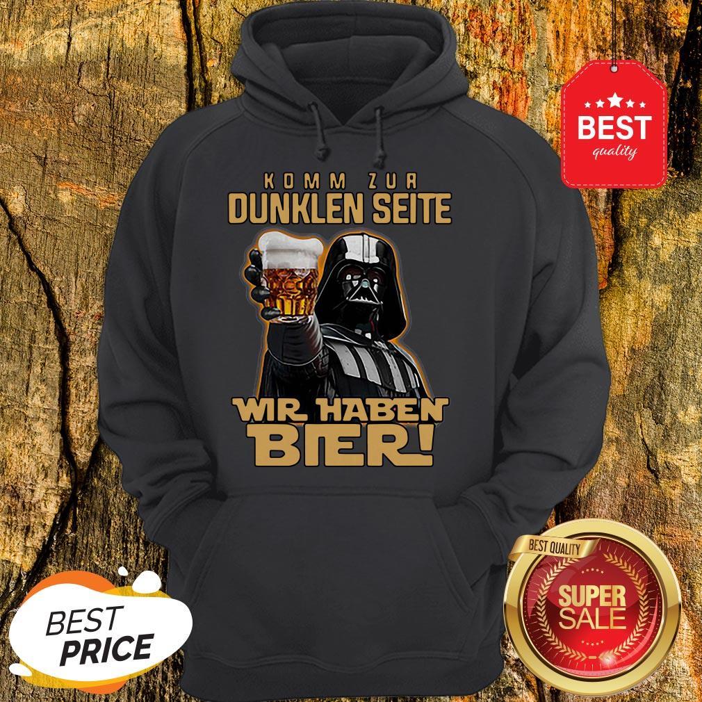 Nice Darth Vader Komm Zur Dunklen Seite Wir Haben Bier Hoodie