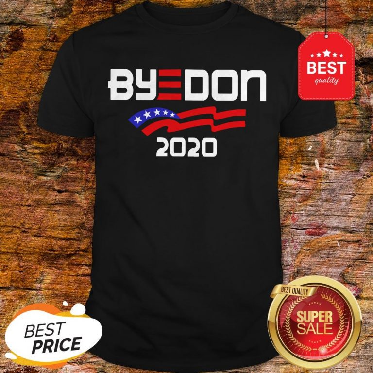 Nice Joe Biden For President 2020 Parody Byedon Shirt