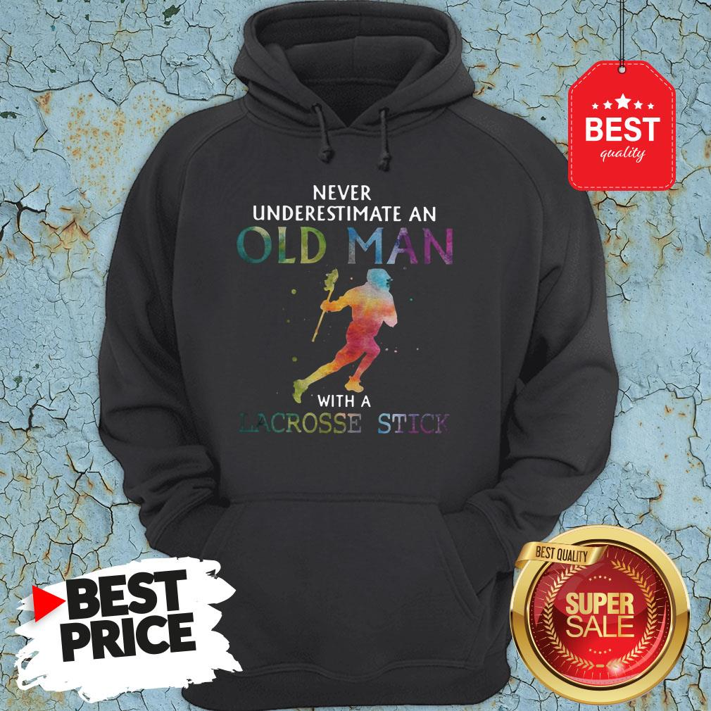 Nice Never Underestimate An Old Man With A Lacrosse Stick Colors Hoodie