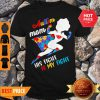 Nice Superwoman Autism Mom His Fight Is My Fight Shirt