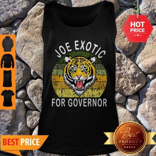 Nice Vintage Joe Exotic For Governor Tank Top
