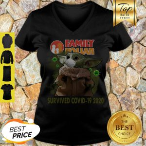 Official Baby Yoda Family Dollar Survived Covid 19 2020 V-Neck