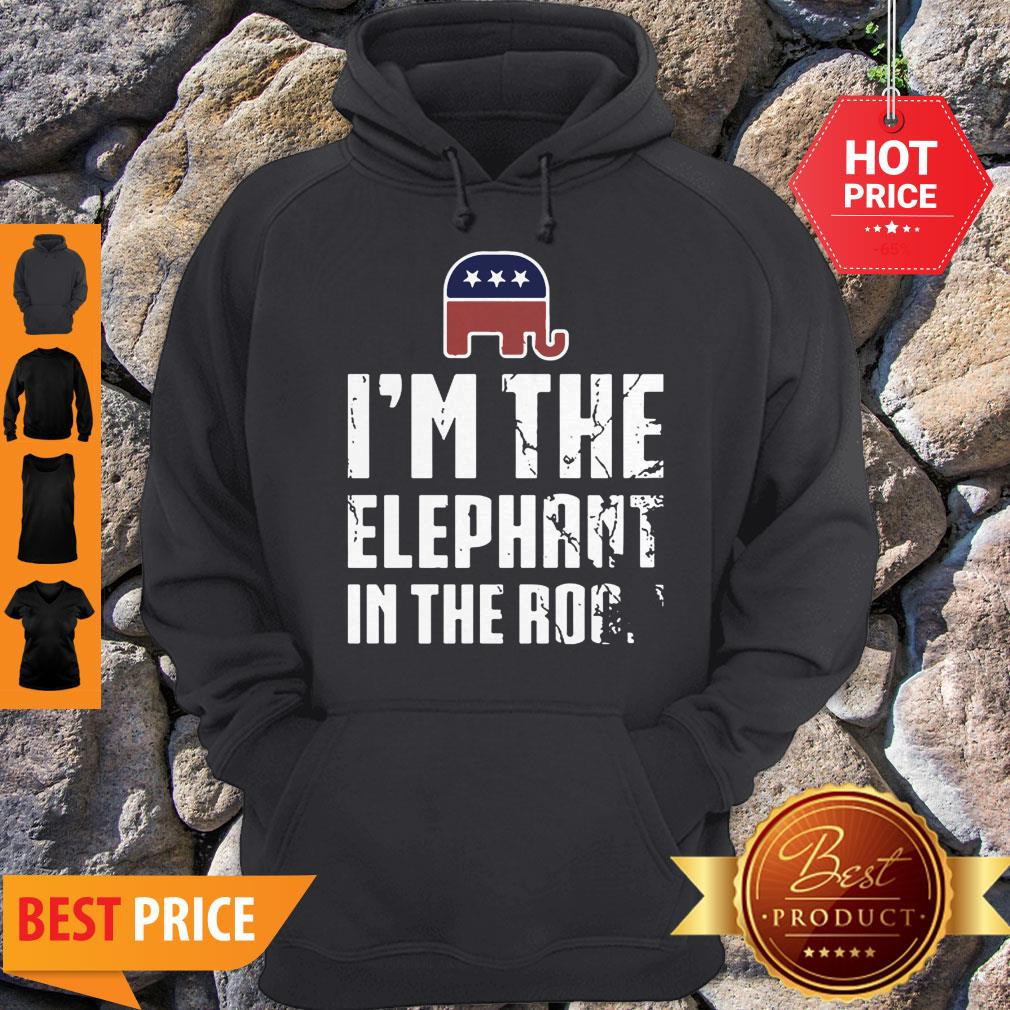 Pretty American Elephant Symbol I'm The Elephant In The Room Hoodie - Design By Refinetee.com