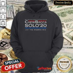 Pretty Chewbacca Solo' 2020 Let The Wookie Win Hoodie - Design By Refinetee.com