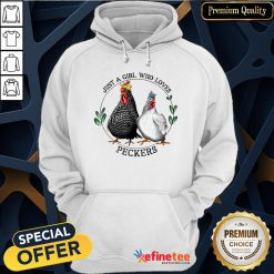 Pretty Chickens Just A Girl Who Loves Peckers Hoodie - Design By Refinetee