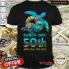 Pretty Sea Turtle Earth Day 50th Anniversary April 22nd 1970-2020 Shirt - Design By Refinetee.com