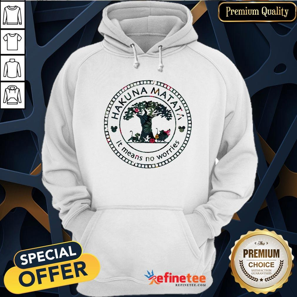 Pretty The Lion King Hakuna Matata It Means No Worries Disney Hoodie