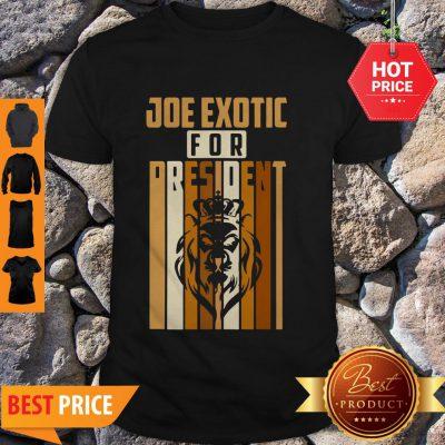 Pretty Vintage Joe Exotic For President 2020 Shirt - Design By Refinetee.com