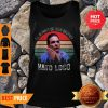 Pretty Vintage Vato Loco I'll Always Be Your Brother Tank Top